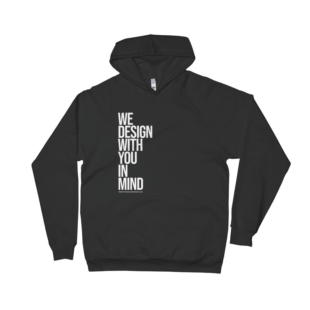 We Design With You In Mind Unisex Fleece Hoodie
