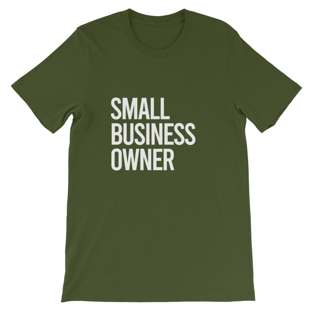Small Business Owner (White Text) Short-Sleeve Unisex T-Shirt