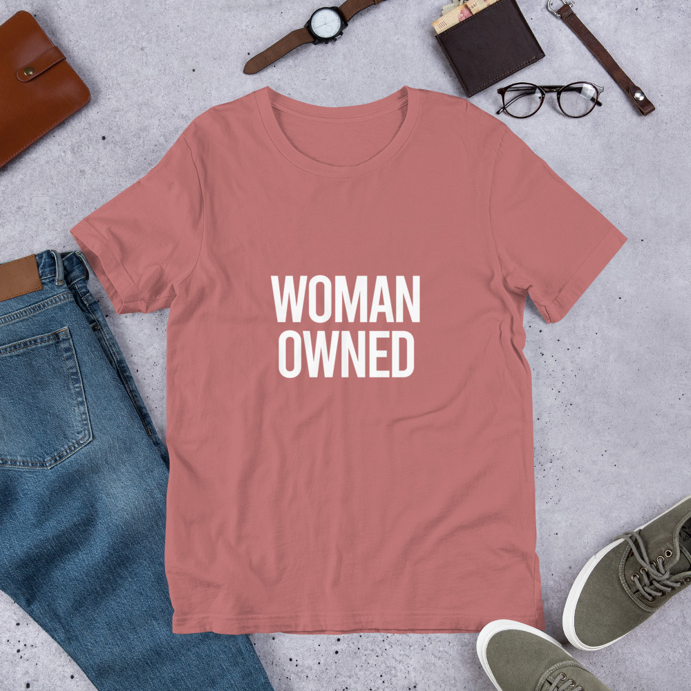 Women Owned Short-Sleeve Unisex T-Shirt