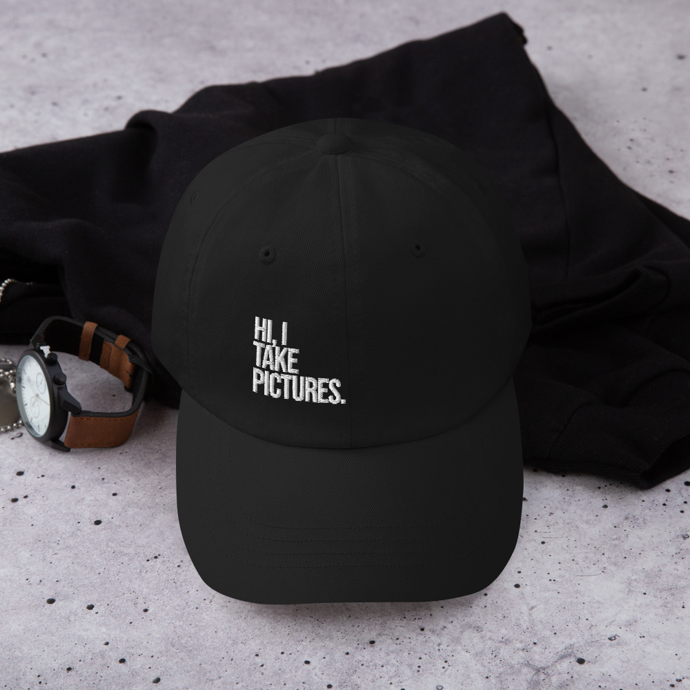 """Hi, I Take Pictures."" Dad Hat"